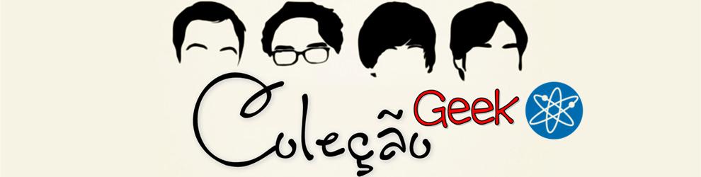 Coleção Geek